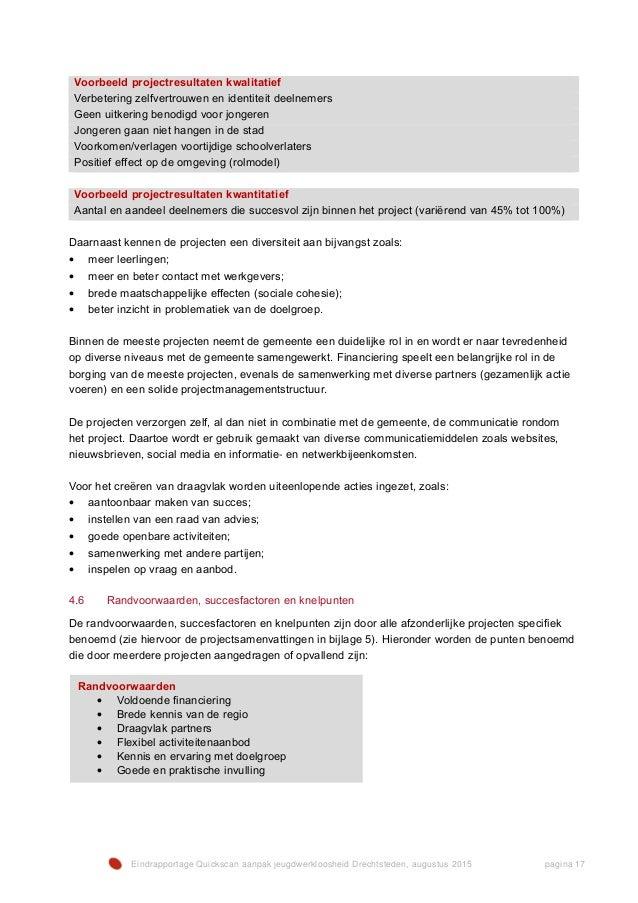 Eindrapportage Quickscan aanpak jeugdwerkloosheid Drechtsteden, augustus 2015 pagina 17 Voorbeeld projectresultaten kwalit...