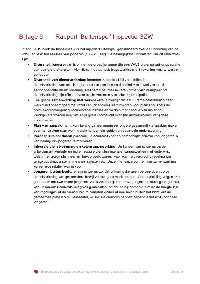 Eindrapportage Quickscan aanpak jeugdwerkloosheid Drechtsteden, augustus 2015 pagina 41 Bijlage 6 Rapport 'Buitenspel' Ins...