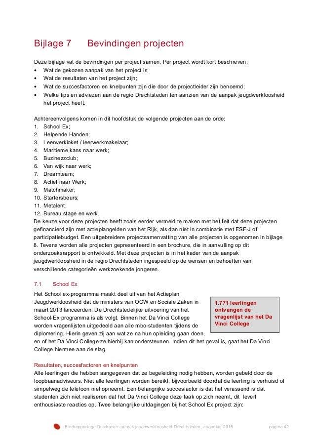 Eindrapportage Quickscan aanpak jeugdwerkloosheid Drechtsteden, augustus 2015 pagina 42 Bijlage 7 Bevindingen projecten De...