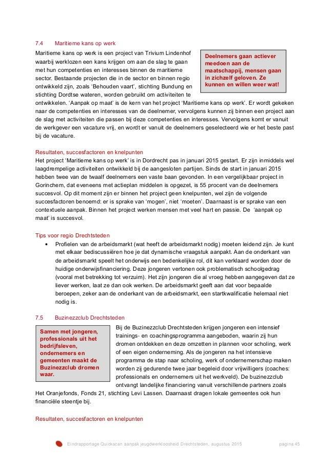 Eindrapportage Quickscan aanpak jeugdwerkloosheid Drechtsteden, augustus 2015 pagina 45 7.4 Maritieme kans op werk Maritie...