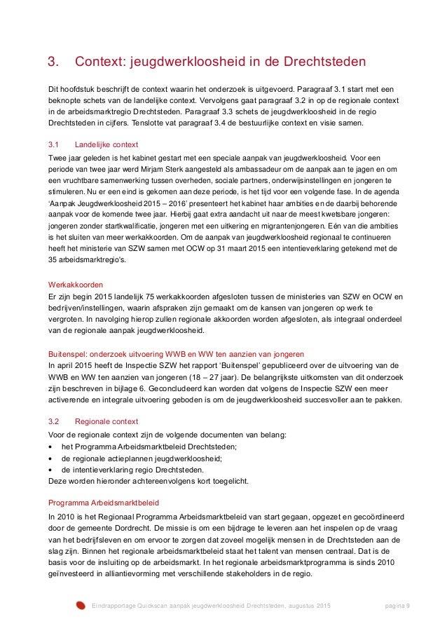 Eindrapportage Quickscan aanpak jeugdwerkloosheid Drechtsteden, augustus 2015 pagina 9 3. Context: jeugdwerkloosheid in de...