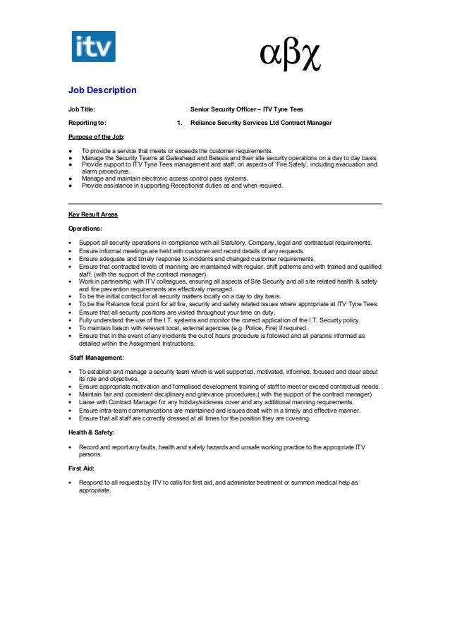 αβχ Job Description Job Title: Senior Security Officer U2013 ITV Tyne Tees  Reporting To: ...