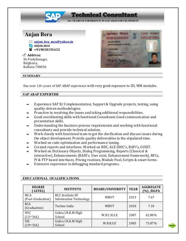 Anjan SAP ABAP Resume With PAN Card.  Anjan_bca_mca@yahoo.in Anjan.mca   +919038191632  Address: 56 ...