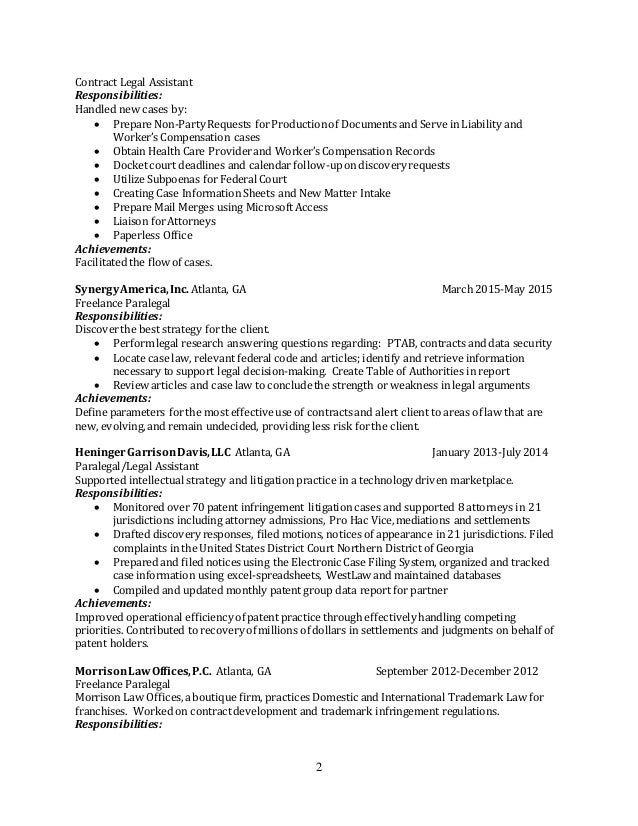 2 Contract Legal Assistant Responsibilities: Handled new cases by:  Prepare Non-Party Requests forProductionof Documents ...