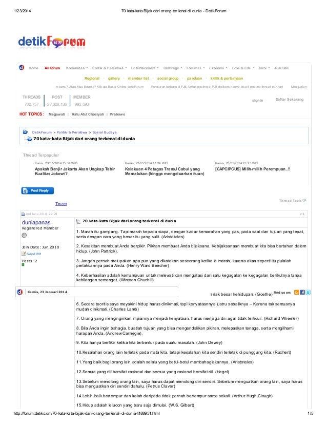 1/23/2014 70 kata-kata Bijakdari orang terkenal di dunia - DetikForum http://forum.detik.com/70-kata-kata-bijak-dari-orang...