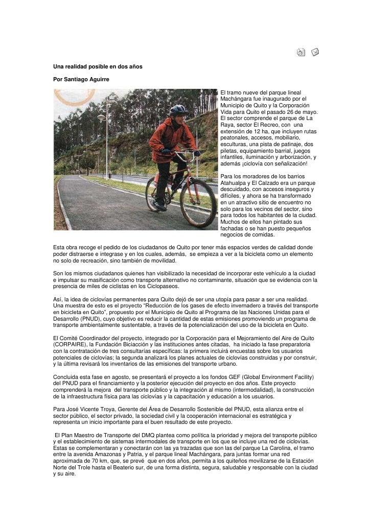 70 km de ciclovías para Quito <br />Una realidad posible en dos añosPor Santiago Aguirreleft0El tramo nueve del parque lin...