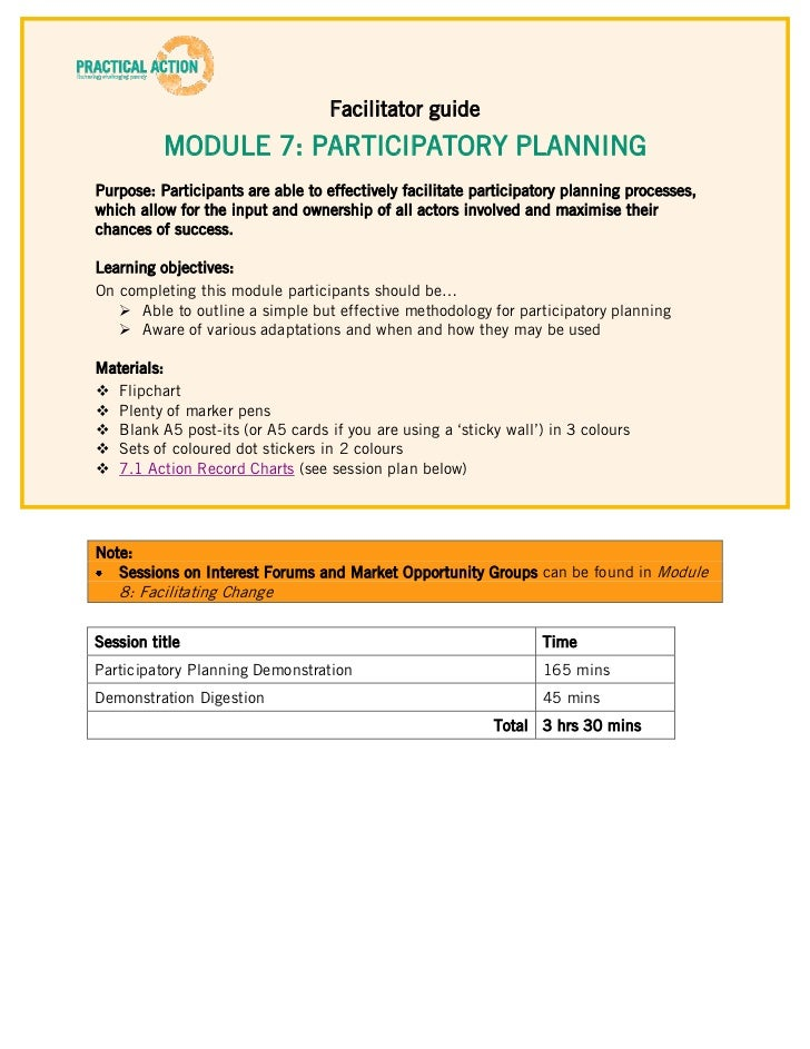 Facilitator guide          MODULE 7: PARTICIPATORY PLANNINGPurpose: Participants are able to effectively facilitate partic...