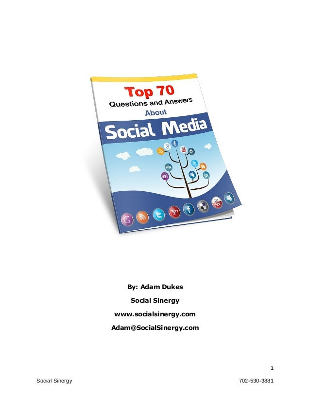 By: Adam Dukes                     Social Sinergy                 www.socialsinergy.com                 Adam@SocialSinergy...