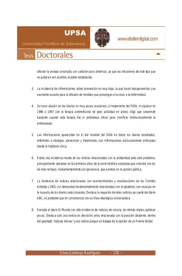 Silvia Giménez Rodríguez - 278 - difundir la verdad construida con carácter poco dinámico, ya que las decisiones de este t...