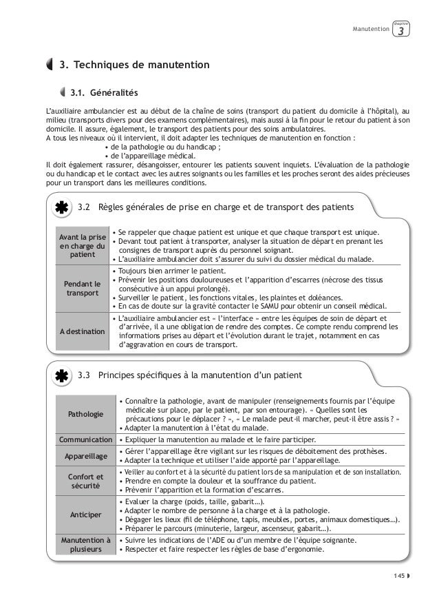Manutention  chapitre  3   3. Techniques de manutention  3.1. Généralités L'auxiliaire ambulancier est au début de la ...