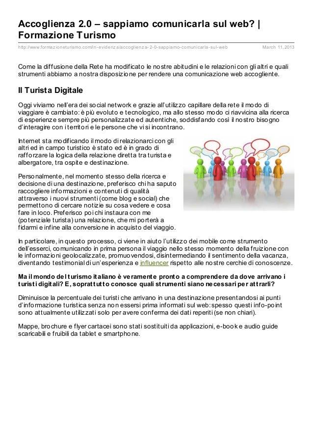 Accoglienza 2.0 – sappiamo comunicarla sul web? |Formazione Turismohttp://www.formaz ioneturismo.com/in- evidenz a/accogli...