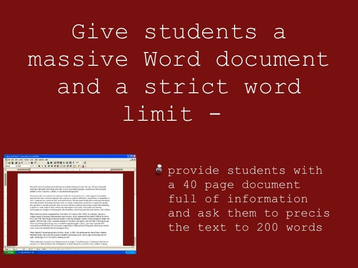 Give students a massive Word document and a strict word limit -  <ul><li>provide students with a 40 page document full of ...