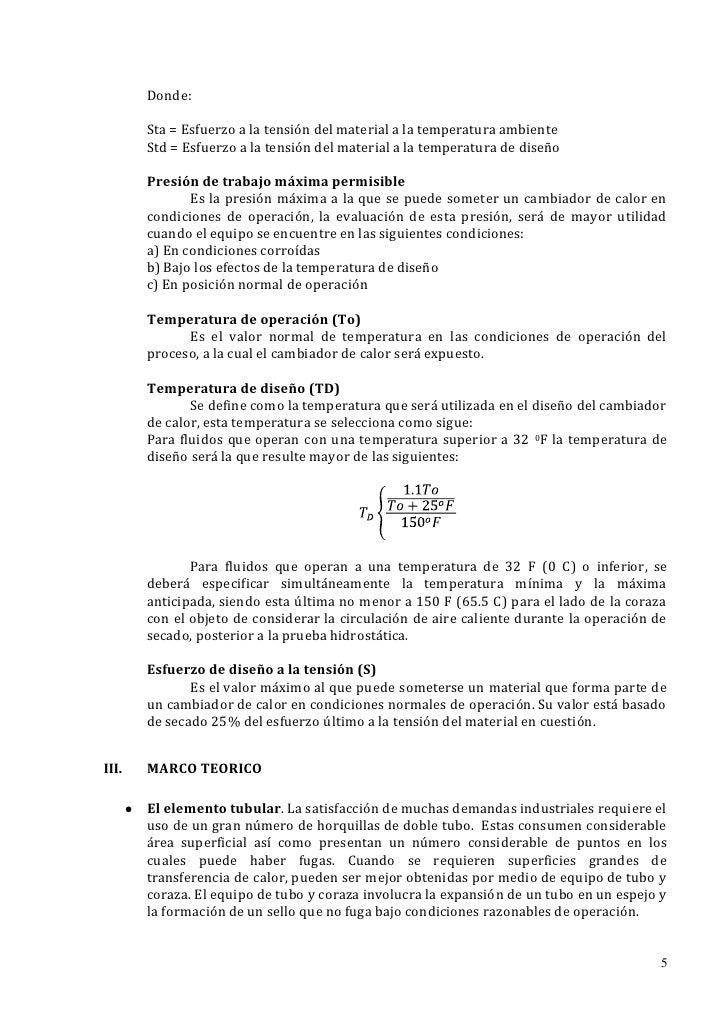 Donde:       Sta = Esfuerzo a la tensión del material a la temperatura ambiente       Std = Esfuerzo a la tensión del mate...