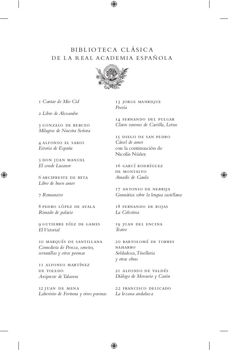 BIBLIOTECA CLÁSICA      D E L A R E A L A C A D E M I A E S PA Ñ O L A  Cantar de Mio Cid                   13 jorge manri...