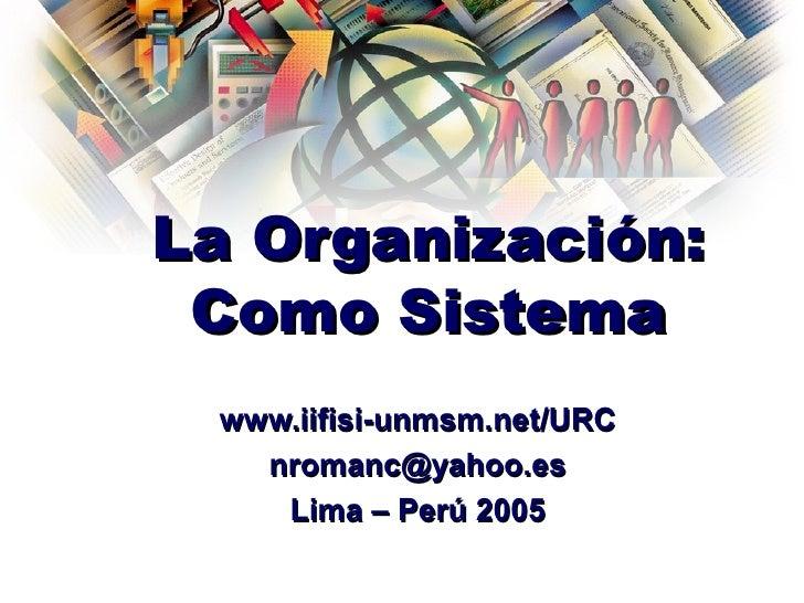 7103700 tema-4-la-organiazcion-como-sistemas-actualizado-abril-2005