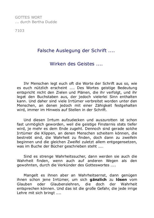 GOTTES WORT  ... durch Bertha Dudde  7103  Falsche Auslegung der Schrift ....  Wirken des Geistes ....  Ihr Menschen legt ...
