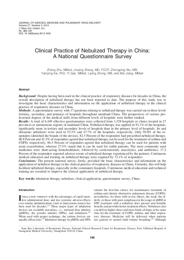 Clinical Practice of Nebulized Therapy in China: A National Questionnaire Survey Zheng Zhu, MMed, Jinping Zheng, MD, FCCP,...
