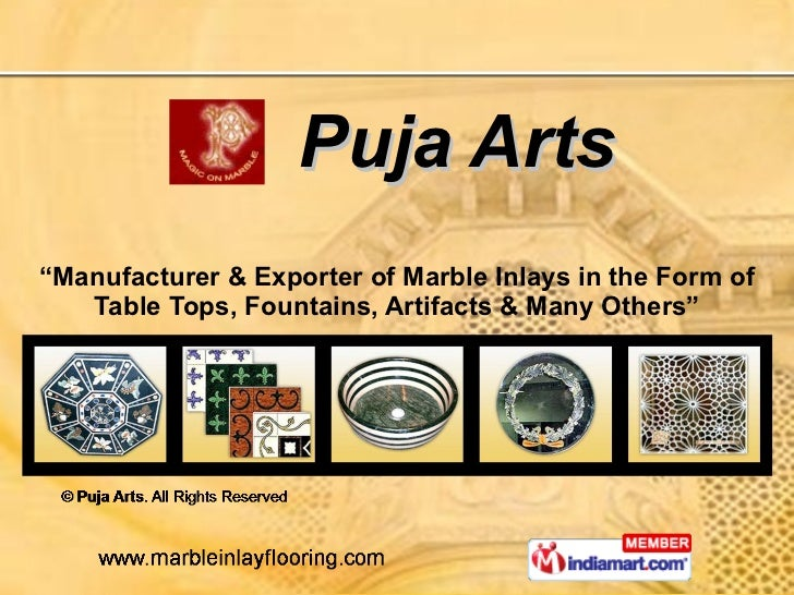 "Puja Arts "" Manufacturer & Exporter of Marble Inlays in the Form of Table Tops, Fountains, Artifacts & Many Others"""
