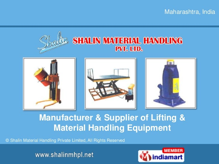 Maharashtra, India<br />Manufacturer & Supplier of Lifting & Material Handling Equipment<br />© Shalin Material Handling P...