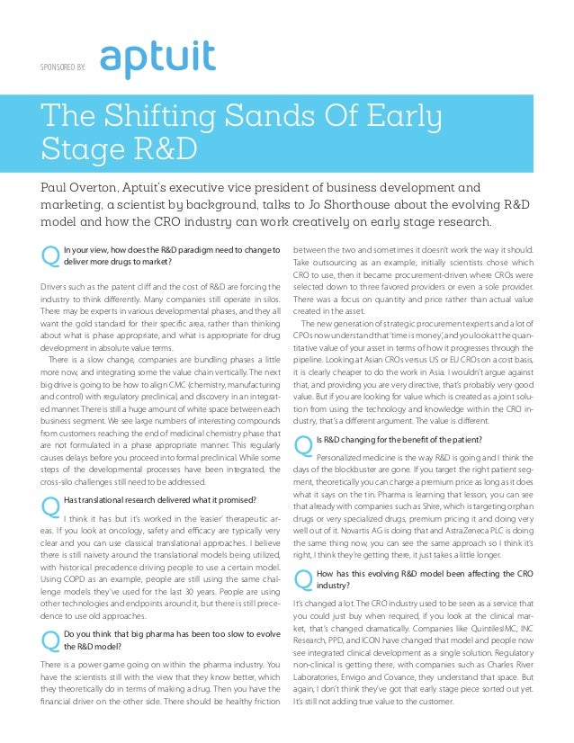 SPONSORED BY: The Shifting Sands Of Early Stage R&D Paul Overton, Aptuit's executive vice president of business developmen...