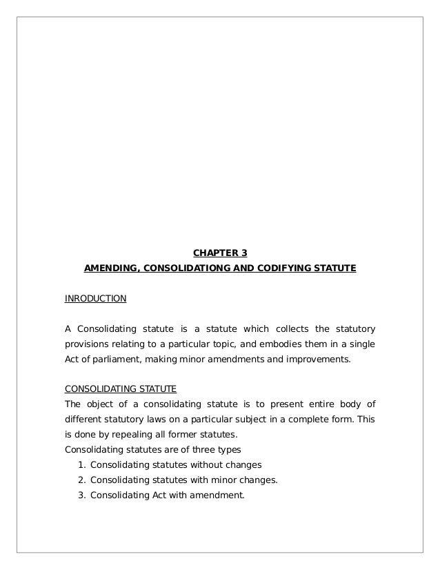 Interpretation of codifying and consolidating statutes meaning