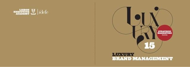 15  LUXURY  BRAND MANAGEMENT