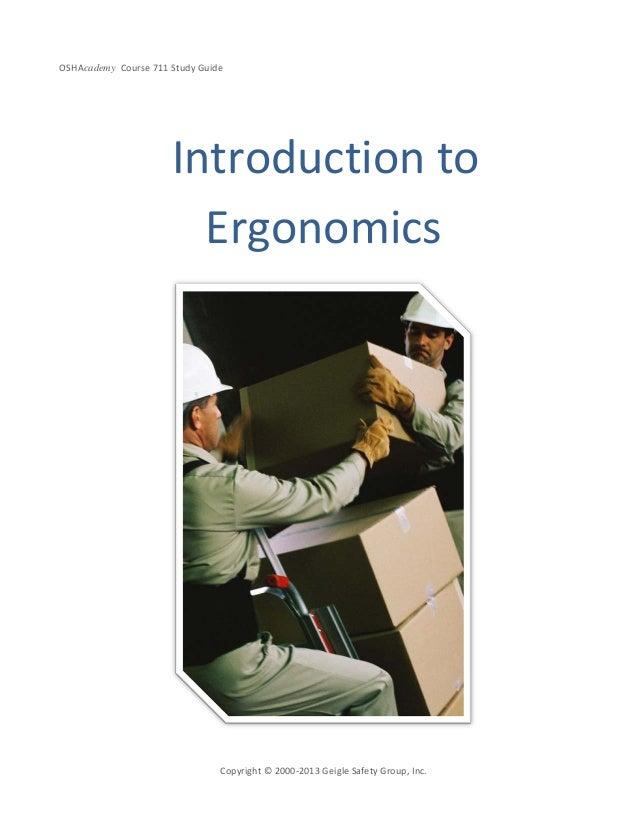 OSHAcademy Course 711 Study GuideCopyright © 2000-2013 Geigle Safety Group, Inc.Introduction toErgonomics