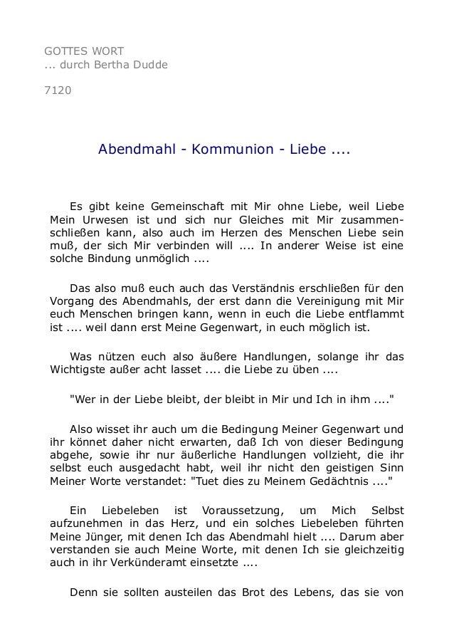 GOTTES WORT ... durch Bertha Dudde 7120 Abendmahl - Kommunion - Liebe .... Es gibt keine Gemeinschaft mit Mir ohne Liebe, ...