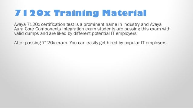 7120x Test Training Material Get Valid Avaya 7120x exam questions