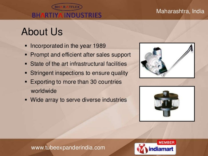 Maharashtra, IndiaAbout Us Incorporated in the year 1989 Prompt and efficient after sales support State of the art infr...