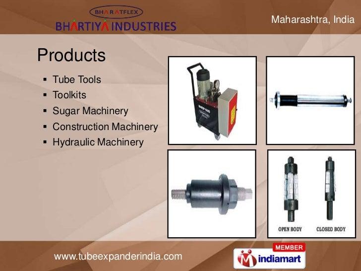 Maharashtra, IndiaProducts Tube Tools Toolkits Sugar Machinery Construction Machinery Hydraulic Machinery  www.tubeex...