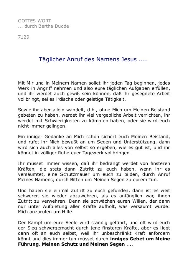 GOTTES WORT ... durch Bertha Dudde 7129 Täglicher Anruf des Namens Jesus .... Mit Mir und in Meinem Namen sollet ihr jeden...