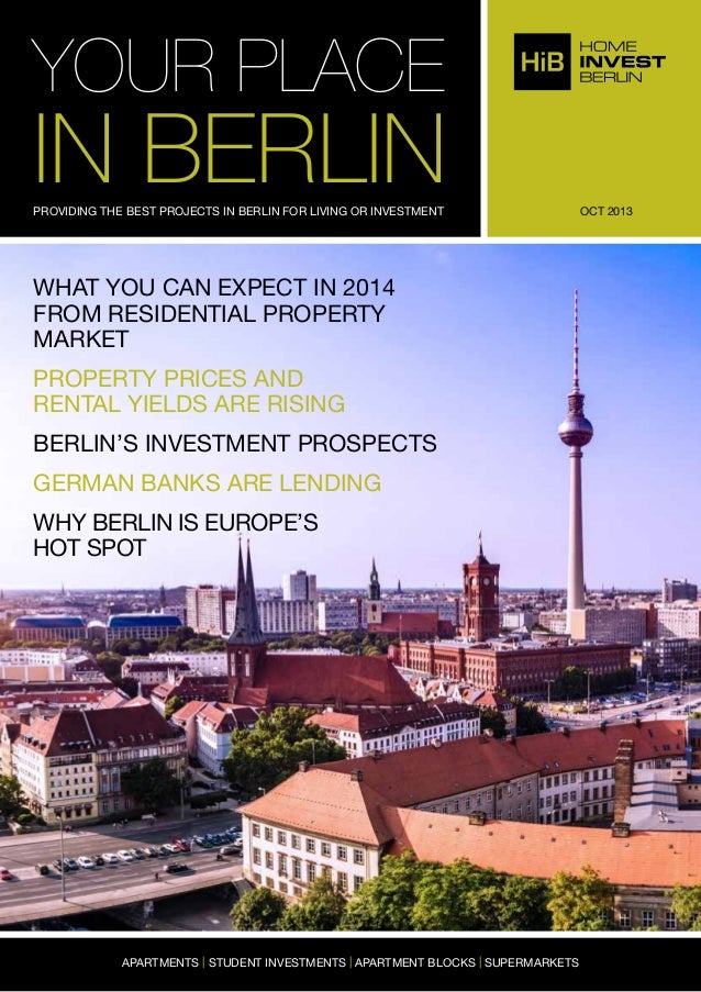 YOUR PLACE  IN BERLIN PROVIDING THE BEST PROJECTS IN BERLIN FOR LIVING OR INVESTMENT  WHAT YOU CAN EXPECT IN 2014 FROM RES...