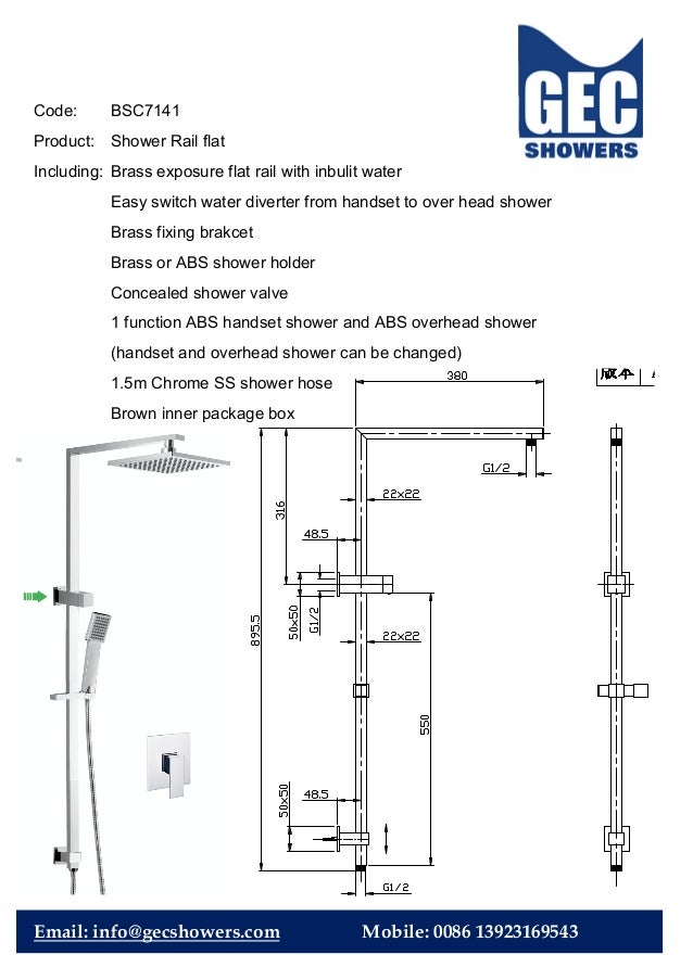 Code: BSC7141 Product: Shower Rail flat Including: Brass exposure flat rail with inbulit water Easy switch water diverter ...