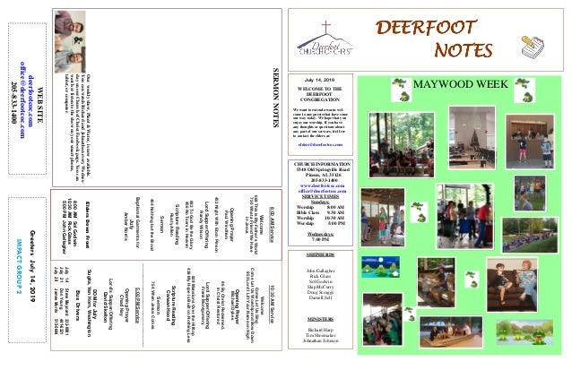 DEERFOOTDEERFOOTDEERFOOTDEERFOOT NOTESNOTESNOTESNOTES July 14, 2019 GreetersJuly14,2019 IMPACTGROUP2 WELCOME TO THE DEERFO...