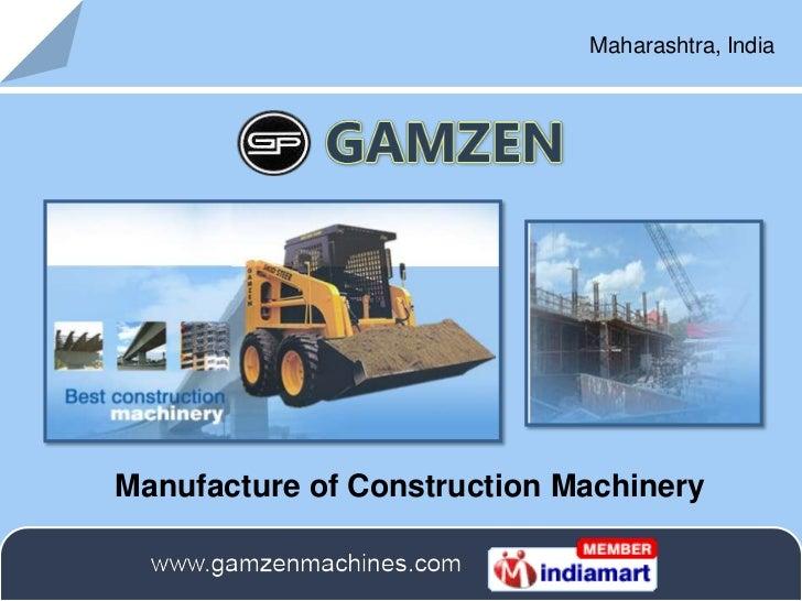 Maharashtra, IndiaManufacture of Construction Machinery