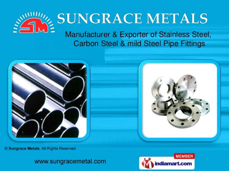 Manufacturer & Exporter of Stainless Steel, Carbon Steel & mild Steel Pipe Fittings