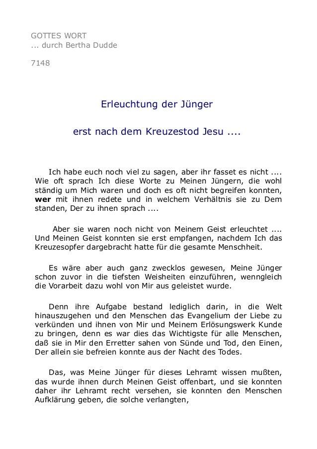 GOTTES WORT ... durch Bertha Dudde 7148 Erleuchtung der Jünger erst nach dem Kreuzestod Jesu .... Ich habe euch noch viel ...