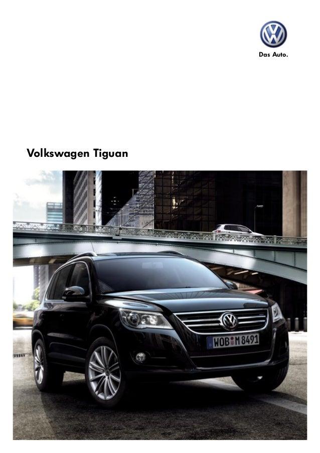Das Auto. Volkswagen Tiguan 71498 Tiguan Brochure-FIN.indd 1 5/3/09 3:59:17 PM