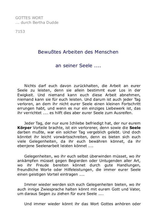 GOTTES WORT  ... durch Bertha Dudde  7153  Bewußtes Arbeiten des Menschen  an seiner Seele ....  Nichts darf euch davon zu...