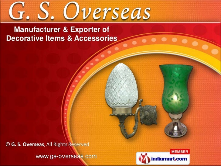 Manufacturer & Exporter ofDecorative Items & Accessories