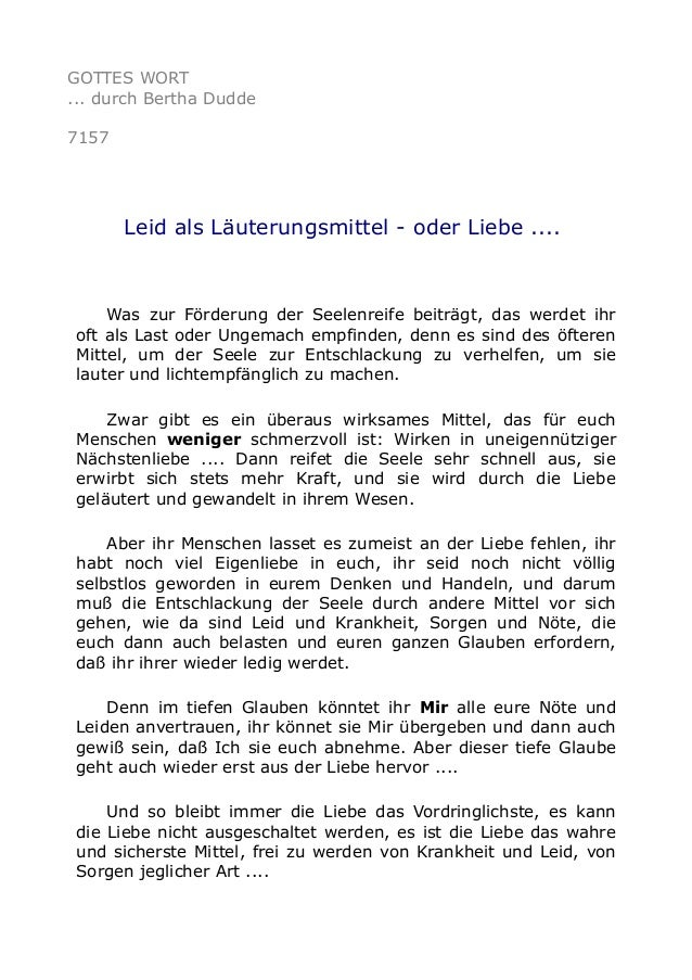 GOTTES WORT  ... durch Bertha Dudde  7157  Leid als Läuterungsmittel - oder Liebe ....  Was zur Förderung der Seelenreife ...
