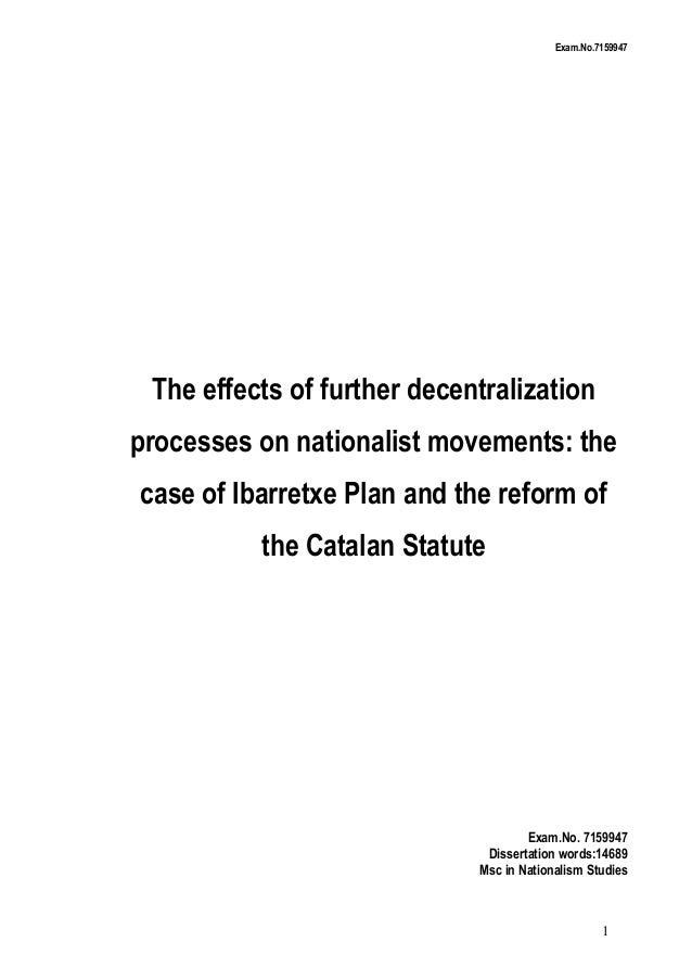 Exam.No.7159947  The effects of further decentralization processes on nationalist movements: the case of Ibarretxe Plan an...