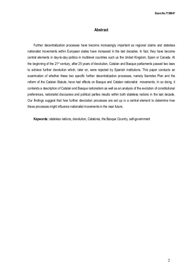 The effectes of further decentralization processes on nationalist movements: the case of Ibarretxe Plan and the reform of the Catalan Statute Slide 2