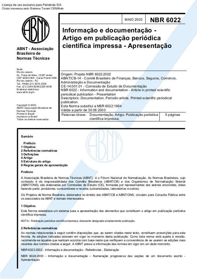 Sede: Rio de Janeiro Av. Treze de Maio, 13/28º andar CEP 20003-900 - Caixa Postal 1680 Rio de Janeiro - RJ Tel.: PABX (21)...