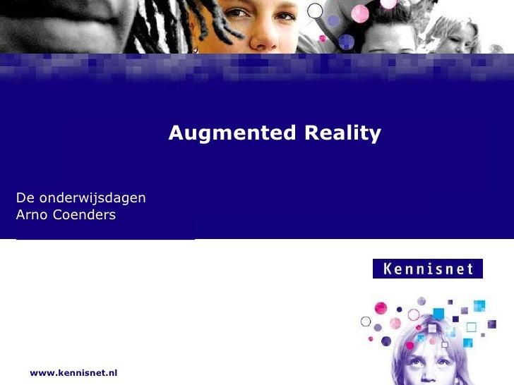 Augmented Reality De onderwijsdagen Arno Coenders
