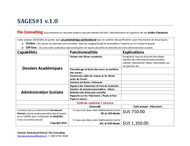 Contact: Emmanuel Floreal / Flo Consulting florealemmanuel@yahoo.fr / +509 3734 -4268 SAGES#1 v.1.0 Flo-Consulting vous pr...