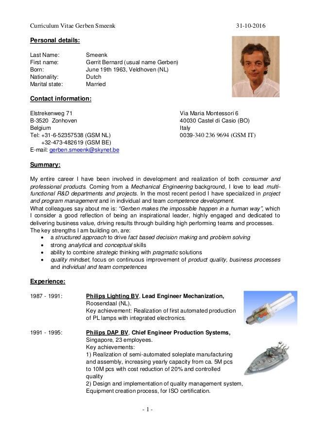 - 1 - Curriculum Vitae Gerben Smeenk 31-10-2016 Personal details: Last Name: Smeenk First name: Gerrit Bernard (usual name...
