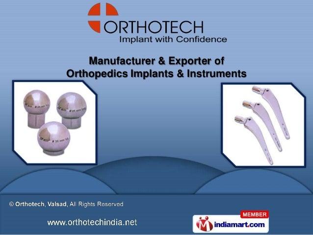 Manufacturer & Exporter ofOrthopedics Implants & Instruments