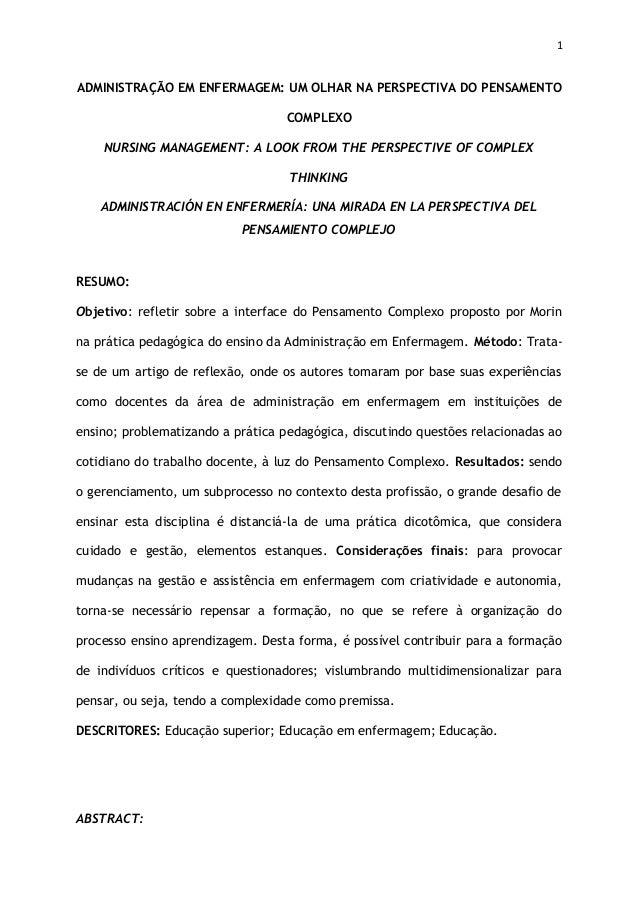 1 ADMINISTRAÇÃO EM ENFERMAGEM: UM OLHAR NA PERSPECTIVA DO PENSAMENTO COMPLEXO NURSING MANAGEMENT: A LOOK FROM THE PERSPECT...